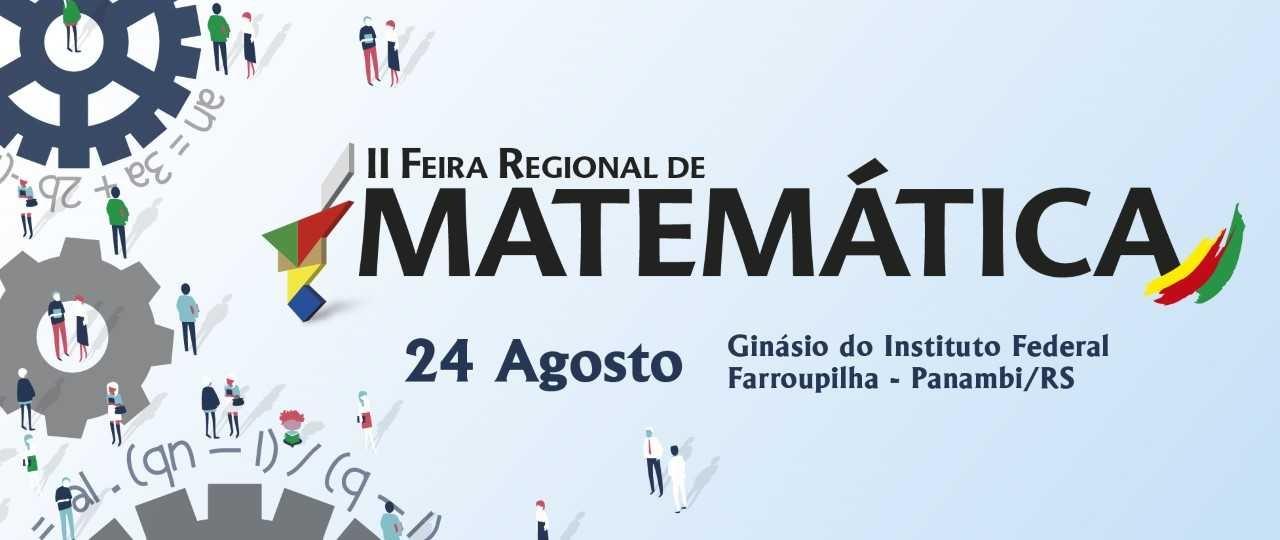 Visualizar v. 2 n. 2 (2018): II Feira Regional de Matemática